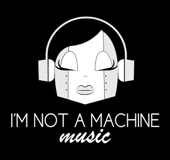I'm Not A Machine
